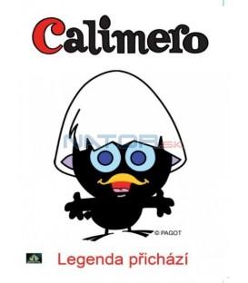 CALIMERO - LEGENDA PŘICHÁZÍ   (CALIMERO)