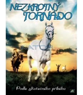 NEZKROTNÝ TORNÁDO   (TORNADO AND THE KALAHARI HORSE WHISPERER)