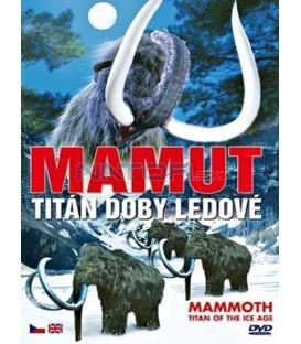 Mamut - Titán doby ledové  (Mammoth - Titan of the Ice Age)