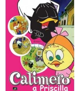 CALIMERO & PRISCILLA 1