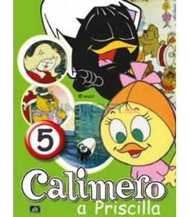 CALIMERO & PRISCILLA 5