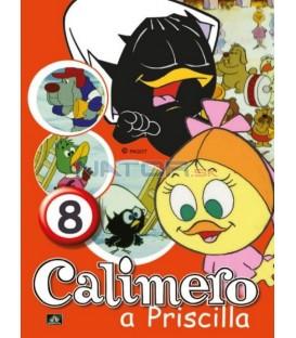 CALIMERO & PRISCILLA 8