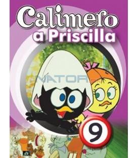 CALIMERO & PRISCILLA 9