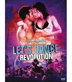LETS DANCE REVOLUTION (STEP UP 4)  2d