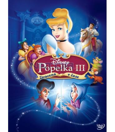 POPELKA 3: ZTRACENA V ČASE (Cinderella III: A Twist in Time) - speciální edice