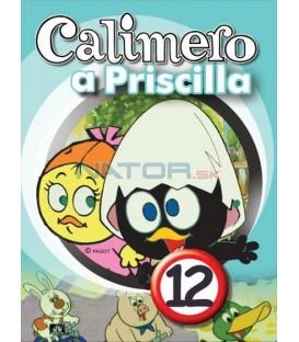 CALIMERO & PRISCILLA 12