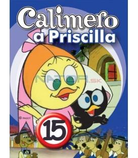 CALIMERO & PRISCILLA 15