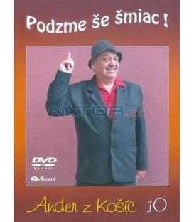 Ander z Košíc - 10: Podzme še šmiac !