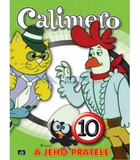 CALIMERO A JEHO PŘÁTELÉ 10