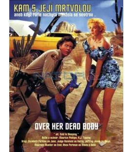 Kam s její mrtvolou (Over Her Dead Body) DVD