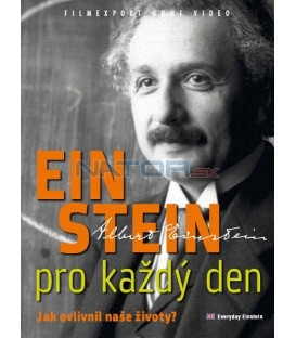 Einstein pro každý den - Jak ovlivnil naše životy? (The Nature of Things: Everyday Einstein) DVD