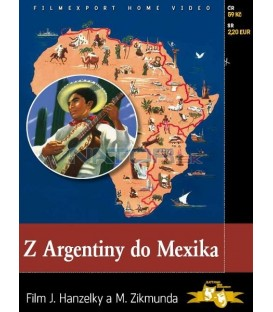 Z Argentiny do Mexika DVD