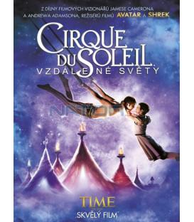 CIRQUE DU SOLEIL Vzdálené světy  (Cirque Du Soleil - Worlds Away) DVD