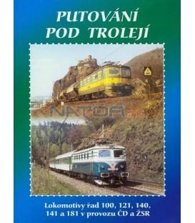 Historie železnic - PUTOVÁNÍ POD TROLEJÍ