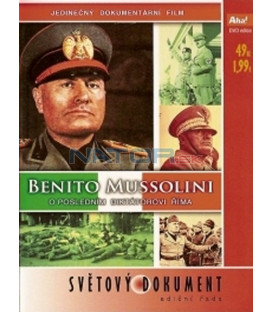 Benito Mussolini - O posledním diktátorovi Říma / Mussoliniho kariéra(Benito Mussolini - The Dux) DVD