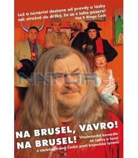 Na Brusel, Vávro, na Brusel DVD