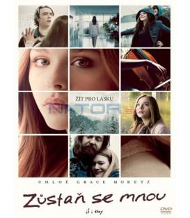 Zůstaň se mnou ( If I Stay) DVD
