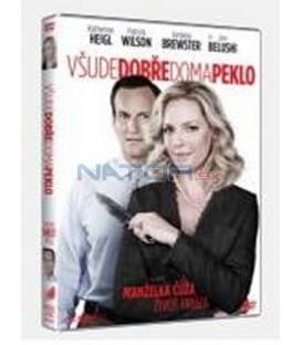 VŠUDE DOBŘE, DOMA PEKLO (Home Sweet Hell) DVD