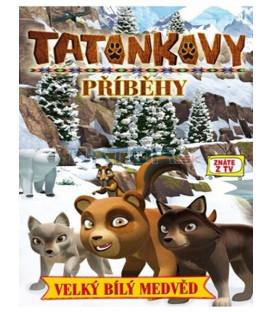 Tatonkovy příběhy - Velký bílý medvěd DVD