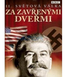 II. světová válka: Za zavřenými dveřmi - DVD 1 (W W II: Behind Closed Doors - Stalin, the Nazis and the Wets) DVD