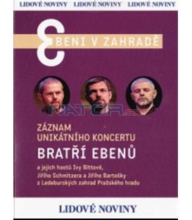 Bratři Ebenové - Ebeni v zahradě DVD