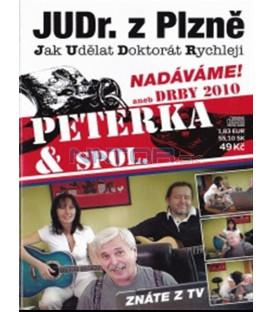 Peterka & spol. - Nadáváme! aneb Drby 2010