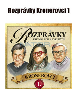 CD Rozprávky Kronerovci 1