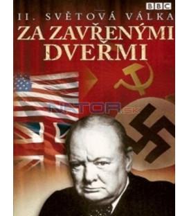 II. světová válka: Za zavřenými dveřmi - DVD 3 (W W II: Behind Closed Doors)