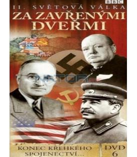 II. světová válka: Za zavřenými dveřmi - DVD 6 (W W II: Behind Closed Doors) DVD