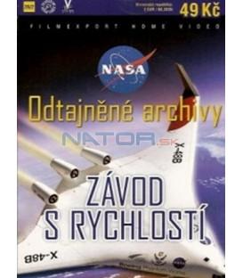 NASA Odtajněné archivy – ZÁVOD S RYCHLOSTÍ (NASA'S X-FILES - THE NEED FOR SPEED) DVD
