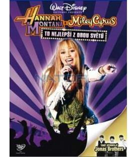 Hannah Montana To nejlepší z obou světů (Hannah Montana/Miley Cyrus: Best of Both Worlds Concert Tour)