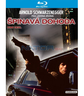 Špinavá Dohoda (Raw Deal) Blu-ray