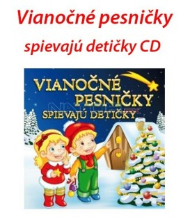 Vianočné pesničky spievajú detičky CD