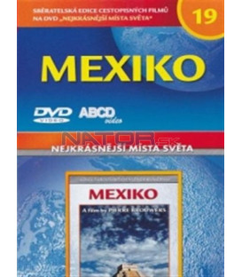 Nejkrásnější místa světa 19 - Mexiko DVD