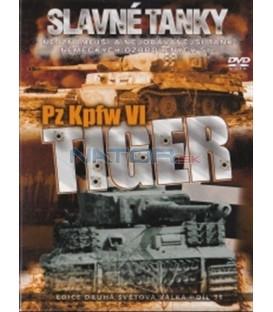 Slavné tanky (1. díl) - Tiger Pz Kpfw VI(Pz. Kpfw VI Tiger)