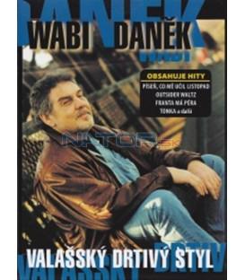 Wabi Daněk - Valašský drtivý styl CD