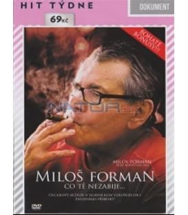 Miloš Forman: Co tě nezabije...DVD