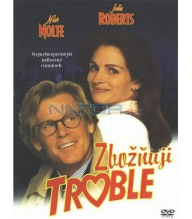 Zbožňuji trable (I Love Trouble)