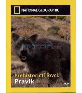 Prehistoričtí lovci: Pravlk (Prehistoric Hunters: Dire Wolf)