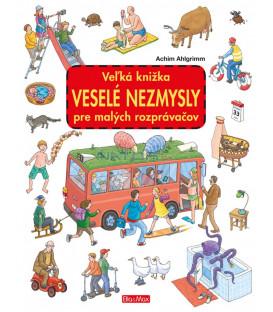 Veľká knižka VESELÉ NEZMYSLY pre malých rozprávačov