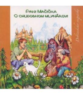 Pani Mačička, O chudobnom mlynárovi - CD