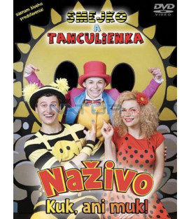 Smejko a Tanculienka - Kuk ani muk! Naživo 2018 DVD