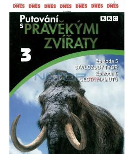 Putování s pravěkými zvířaty 3 (Walking with Beasts) DVD