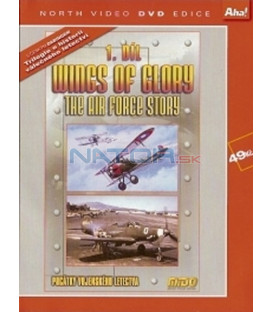 Wings of Glory 1. díl - Počátky vojenského letectva (Wings of Glory - The Air Force Story 1903-1953) DVD