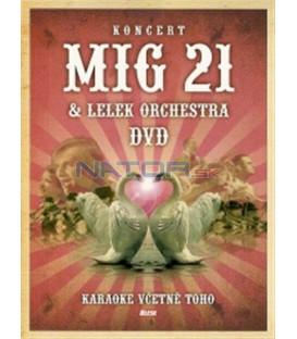 MIG 21 & Lelek Orchestra - Karaoke včetně toho DVD