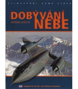 Dobývání nebe: Historie letectví (Conquest of the Sky: The History of Aviation) DVD