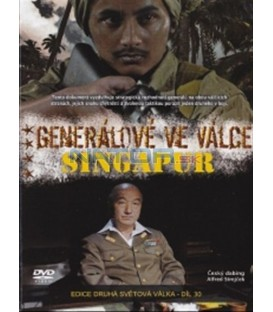 Generálové ve válce (5. díl) - Singapur (Generals at War - The Battle of Singapore) DVD
