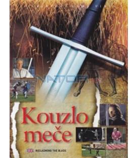 Kouzlo meče (Reclaiming the Blade) DVD