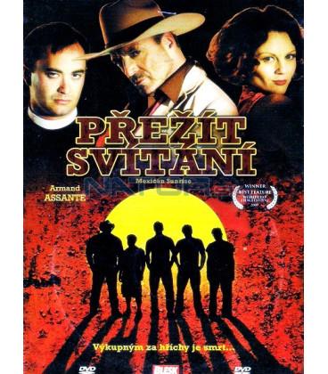 Přežít svítání 2007 (Mexican Sunrise) DVD