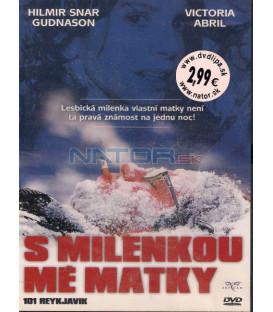S milenkou mé matky 2000 (101 Reykjavík) DVD